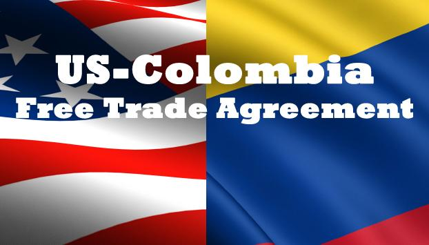 Colombia Us Free Trade Agreement Will Boost Business And